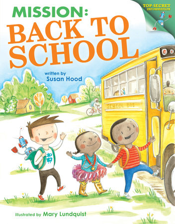 Mission: Back to School by Susan Hood