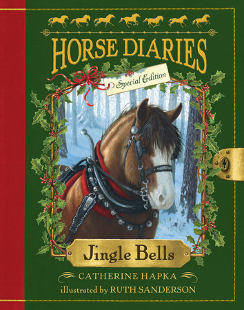 Horse Diaries #11: Jingle Bells (Horse Diaries Special Edition) by Catherine Hapka