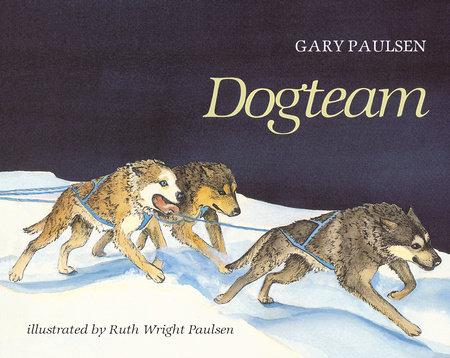 DOGTEAM by Gary Paulsen