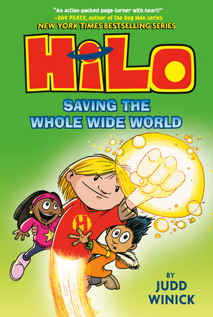 Hilo Book 2: Saving the Whole Wide World by Judd Winick