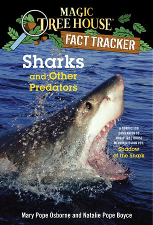 Sharks and Other Predators by Mary Pope Osborne and Natalie Pope Boyce