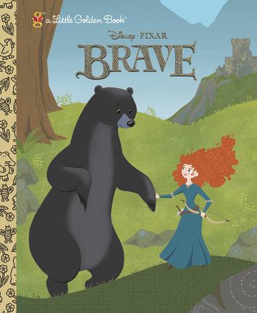 Brave Little Golden Book (Disney/Pixar Brave) by Tennant Redbank