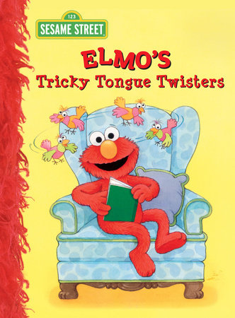 Elmo's Tricky Tongue Twisters (Sesame Street) by Sarah Albee