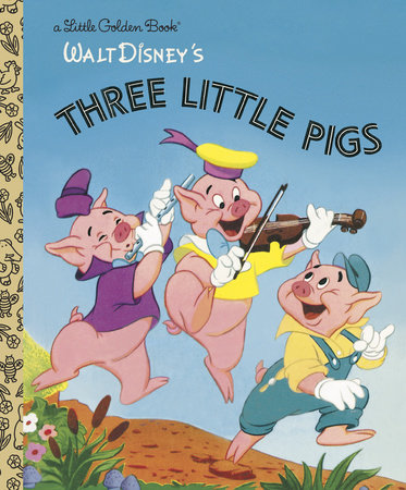 The Three Little Pigs (Disney Classic) by Golden Books