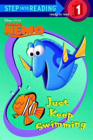 Just Keep Swimming (Disney/Pixar Finding Nemo) by Melissa Lagonegro