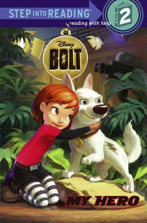 My Hero (Disney Bolt) by RH Disney