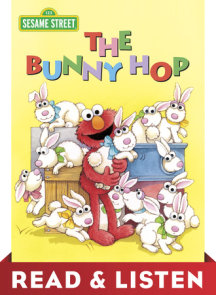 The Bunny Hop (Sesame Street): Read & Listen Edition