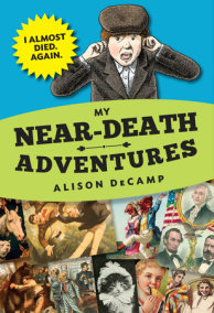 My Near-Death Adventures: I Almost Died. Again.