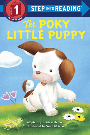 The Poky Little Puppy Step into Reading by Kristen L. Depken