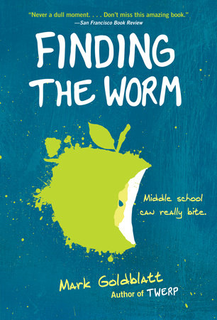 Finding the Worm (Twerp Sequel) by Mark Goldblatt