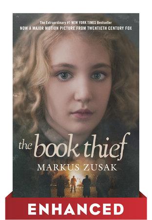 The Book Thief: Enhanced Movie Tie-in Edition by Markus Zusak