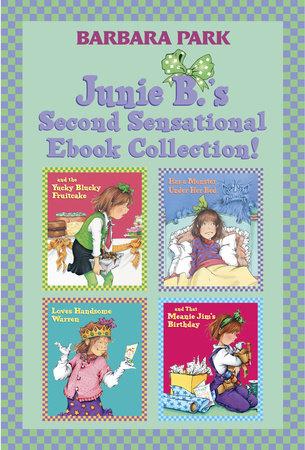 Junie B.'s Second Sensational Ebook Collection! by Barbara Park