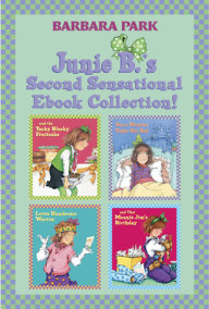 Junie B.'s Second Sensational Ebook Collection!