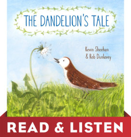 The Dandelion's Tale: Read & Listen Edition