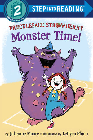 Freckleface Strawberry: Monster Time! by Julianne Moore
