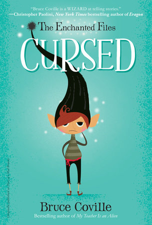 The Enchanted Files: Cursed by Bruce Coville