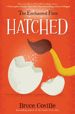 The Enchanted Files: Hatched by Bruce Coville