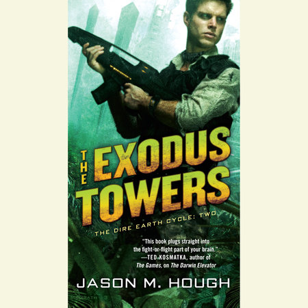 The Exodus Towers by Jason M. Hough