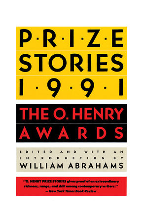 Prize Stories 1991 by William Abrahams