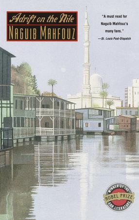 Adrift on the Nile by Naguib Mahfouz