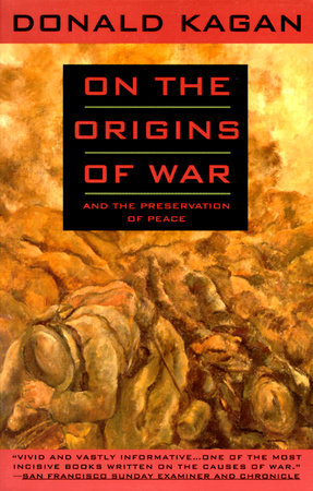 ON THE ORIGINS OF WAR