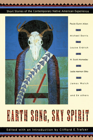 Earth Song, Sky Spirit by Clifford E. Trafzer