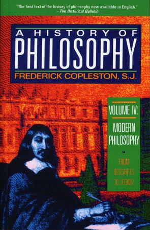 History of Philosophy, Volume 4 by Frederick Copleston