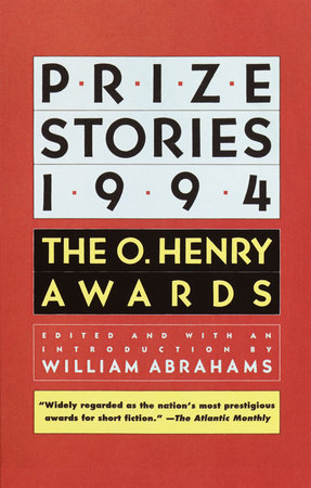 Prize Stories 1994 by William Abrahams