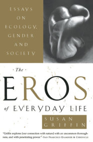 The Eros of Everyday Life