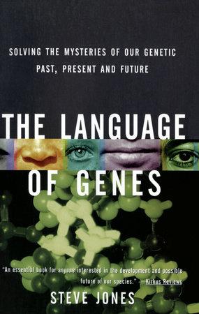 The Language of Genes by Steve Jones