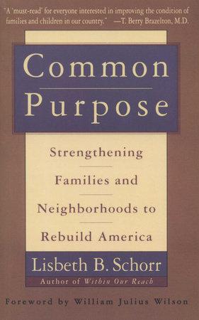 Common Purpose by Lisbeth Schorr