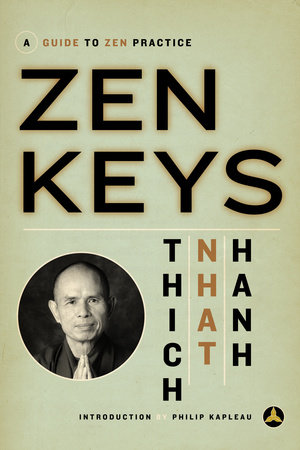 Zen Keys by Thich Nhat Hanh