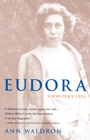 Eudora Welty by Ann Waldron