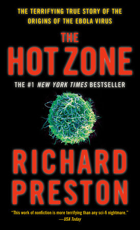 The Hot Zone by Richard Preston