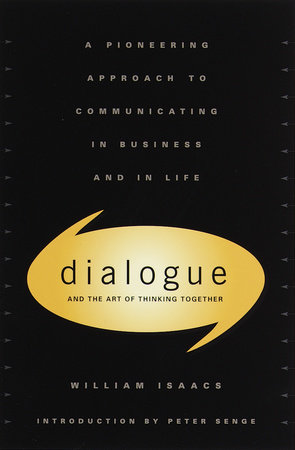 Dialogue by William Isaacs