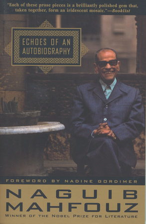 ECHOES OF AN AUTOBIOGRAPHY by Naguib Mahfouz
