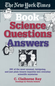 The New York Times Book of Science Questions & Answers
