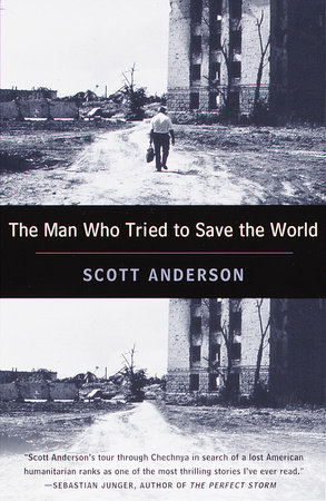 The Man Who Tried to Save the World