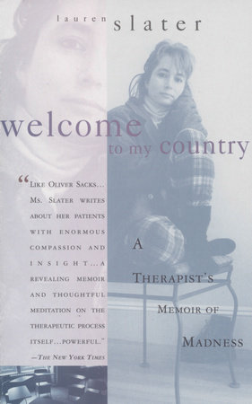 Welcome to My Country by Lauren Slater