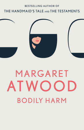 Bodily Harm by Margaret Atwood