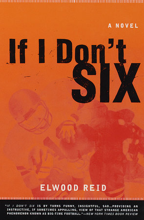 If I Don't Six by Elwood Reid