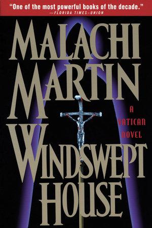 Windswept House by Malachi Martin
