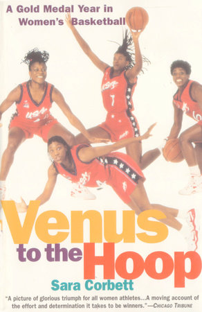 Venus to the Hoop by Sara Corbett