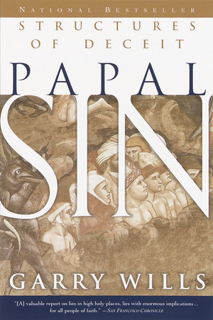 Papal Sin by Garry Wills