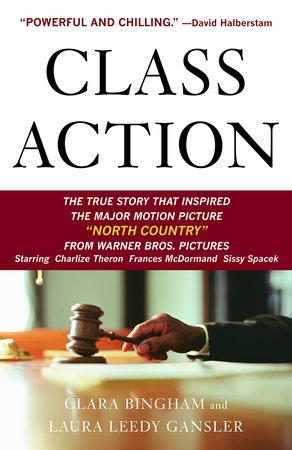 Class Action by Clara Bingham and Laura Leedy Gansler