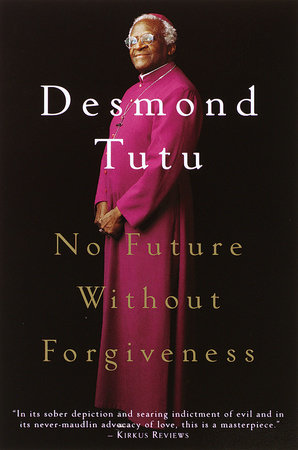 Research Proposal Essay No Future Without Forgiveness By Desmond Tutu Genetically Modified Food Essay Thesis also Essays Term Papers No Future Without Forgiveness By Desmond Tutu  Penguinrandomhouse  Essay Writing High School