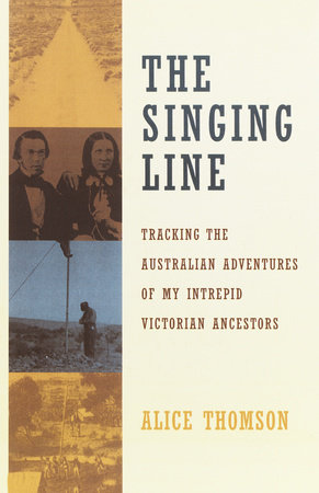 The Singing Line by Alice Thomson