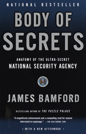 Body of Secrets by James Bamford
