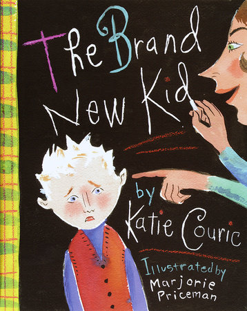The Brand New Kid by Katherine Couric