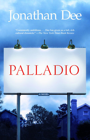 Palladio by Jonathan Dee